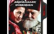 Abdülhamid Düşerken